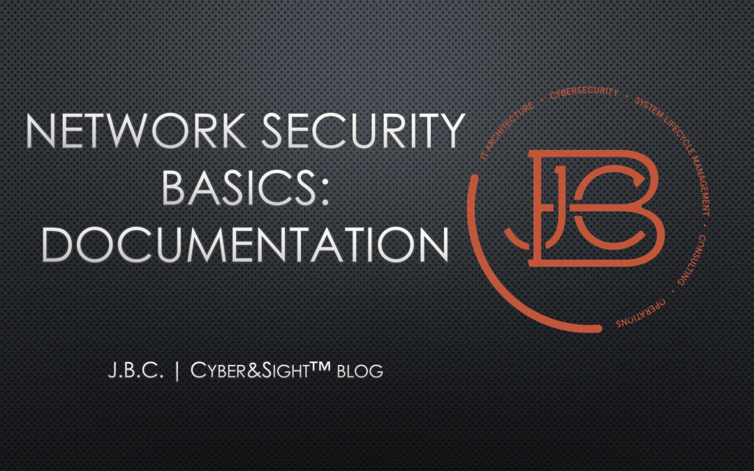Network Security Basics: Documentation