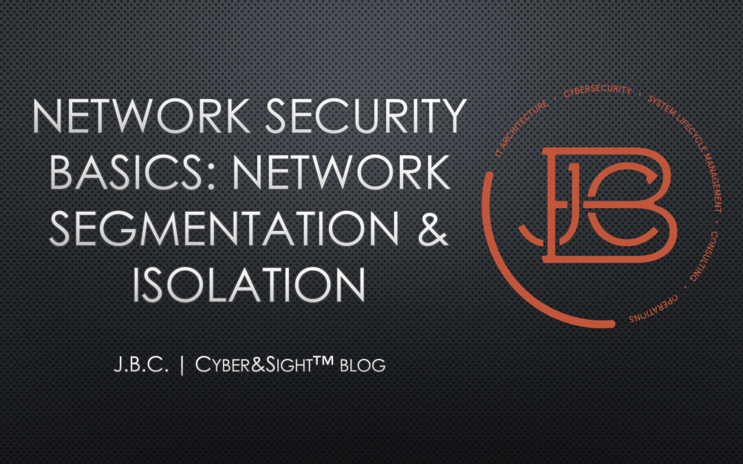 Network Security Basics: Network Segmentation & Isolation
