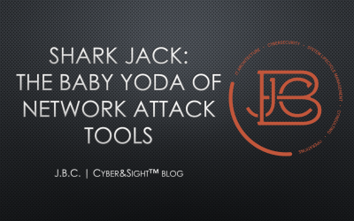 Shark Jack: The Baby Yoda of Network Attack Tools