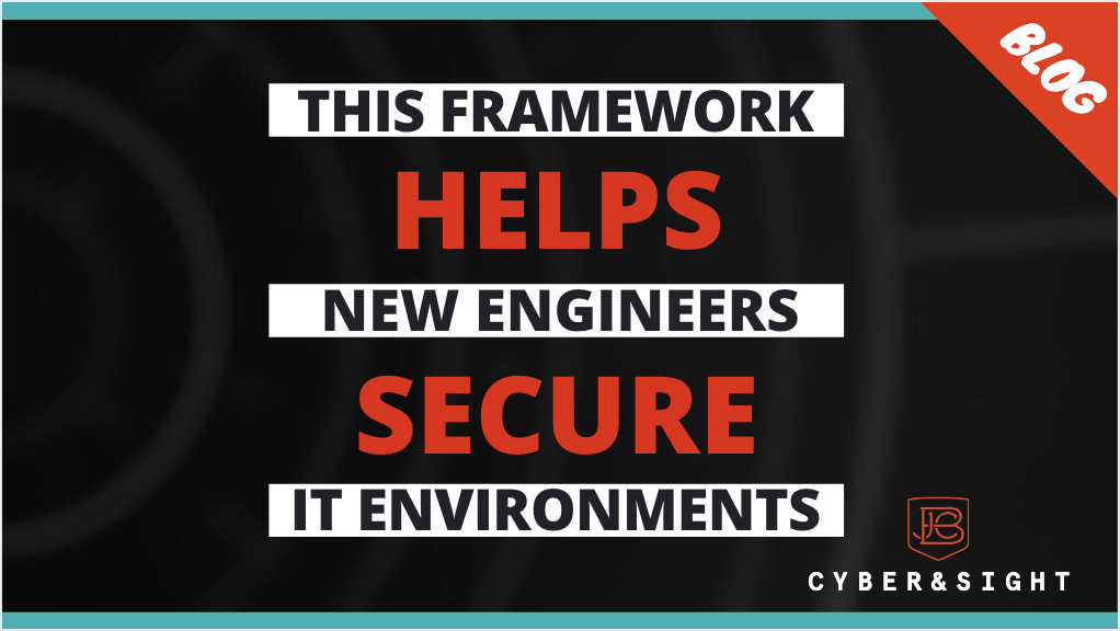 This Framework Helps New Engineers Secure IT Environments | NIST 800-53 Breakdown