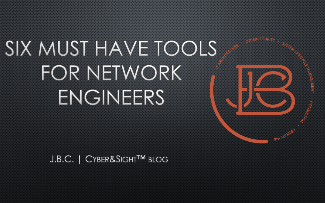 Six Must Have Tools For Network Engineers | Visio, Putty, Wireshark, WinSCP, Python, and Notepad++