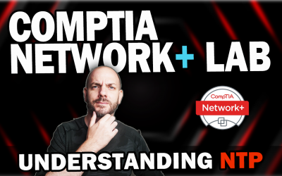 CompTIA Network+ Study Lab #4 | Understanding NTP with Cisco Packet Tracer