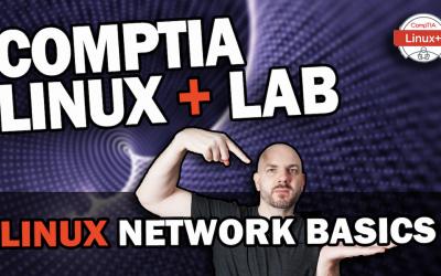 Understanding Linux Networking Fundamentals | CompTIA Linux+ Lab Walkthrough