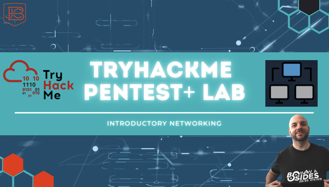 How to Hack Networks | TryHackMe CompTIA Pentest+ Lab