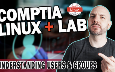How to Configure Linux Users and Groups | CompTIA Linux+ Lab Walkthrough