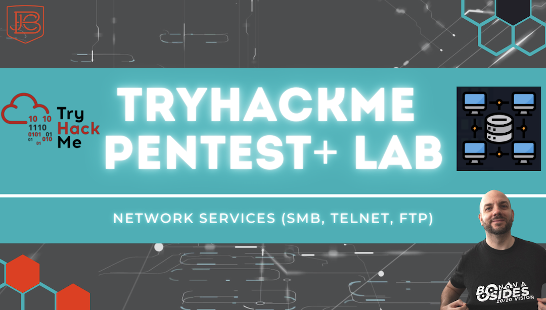 How to Hack SMB, Telnet, FTP | TryHackMe Pentest+ Lab